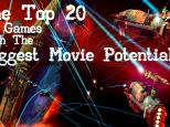 20 PC games with the Biggest Movie Potential