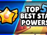brawl stars best star powers, brawl stars top star powers