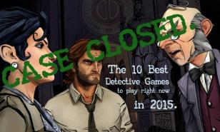 The 10 Best Detective Games To Play Right Now In 2015