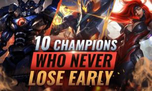 League of Legends Best Early Game Champions