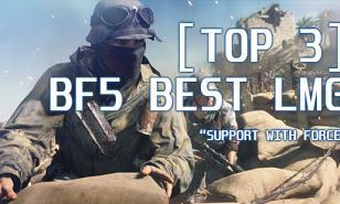 BF5 Best LMG, BFv Best LMG