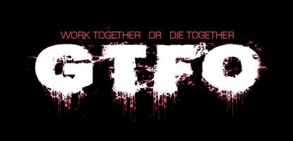 GTFO release date, news, gameplay, trailers