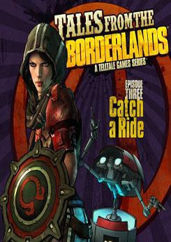Tales From The Borderlands: Episode 3 - Catch A Ride game rating