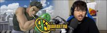 ZeRo is doing a quarantine series