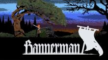 Fight through enemies in order to recover your lord's banner in Bannerman