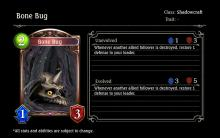 Bone Bug is a low cost Shadowcraft card that doesn't get enough recognition. Not only does it heal you when an allied follower is destroyed, but it's so unassuming that most opponents forget that it's on the field in general. This leads you to have a secret weapon when it comes to healing