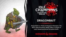 Something interesting about Dragonbait is that he can't actually speak common, his rogue compainon taught him thieves cant by hand, but beyond that he simply talks in clicks and whistles.