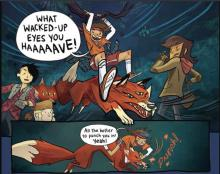 The Lumberjanes defend themselves against some mean three-eyed foxes.