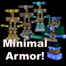 Is your armor too bulky? Do you want to show your skin? Download the minimal armor mod!