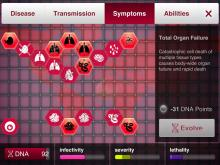 You should try and evolve deadly symptoms towards the later half of the game.