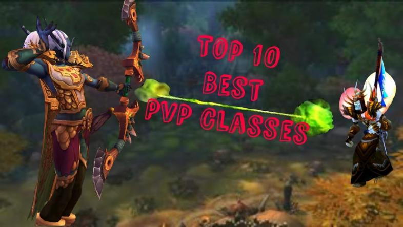 Top 10 Wow Bfa Best Pvp Class That Are Op Gamers Decide