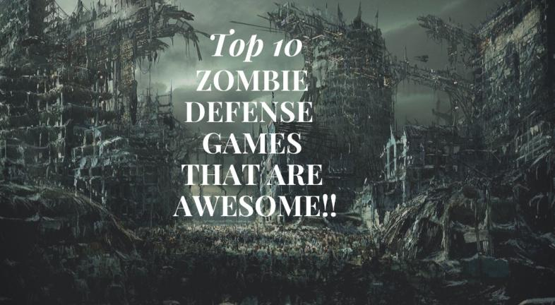 Zombie Defense Games