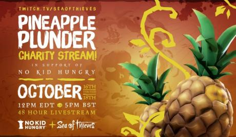 Sea of Thieves Raises Over $20k for 'No Kid Hungry' with Pineapple Plunder Charity Stream