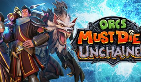 Orcs Must Die Unchained Best Heroes