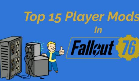 Top 15 Player Made Mods in Fallout 76