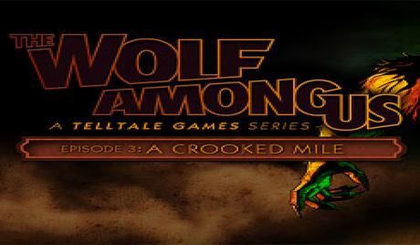 The Wolf Among Us: Episode 3 - A Crooked Mile game rating