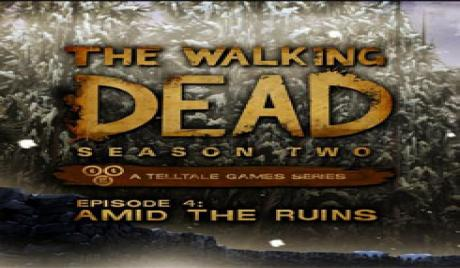 The Walking Dead: Season Two Episode 4 - Amid the Ruins game rating