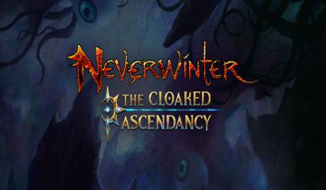 neverwinter, cloaked ascendancy, dungeons and dragons