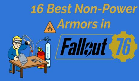 Best Non Power Armor in Fallout 76